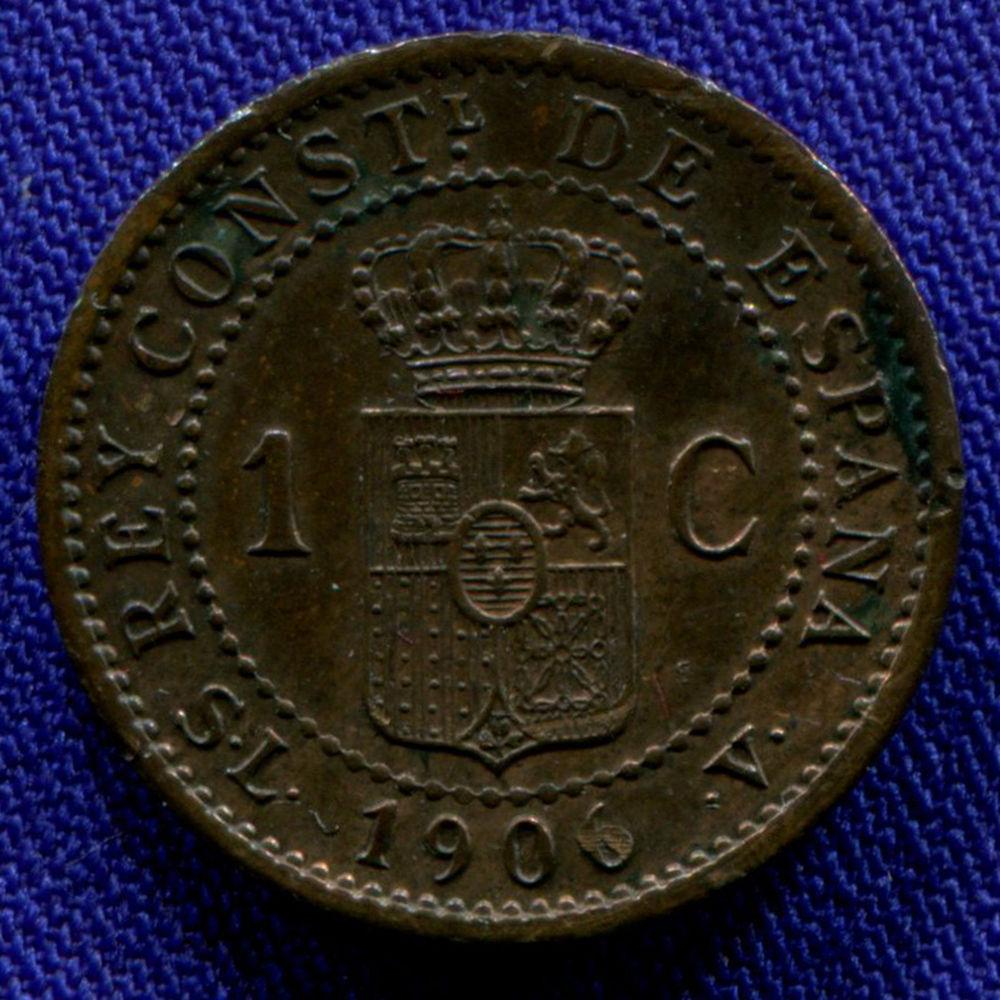 Испания 1 сантим 1906 aUNC  - 1